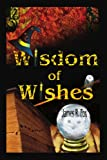 Wisdom of Wishes, James Fox, 0595265731