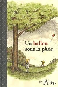 """Afficher """"Un ballon sous la pluie"""""""