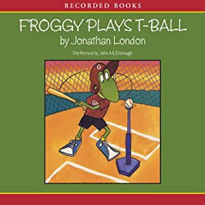 Froggy Plays T-Ball Audiobook
