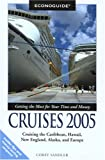 img - for Econoguide Cruises 2005: Cruising the Caribbean, Hawaii, New England, Alaska, and Europe (Econoguide Series) book / textbook / text book