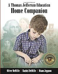 A Thomas Jefferson Education Home Companion