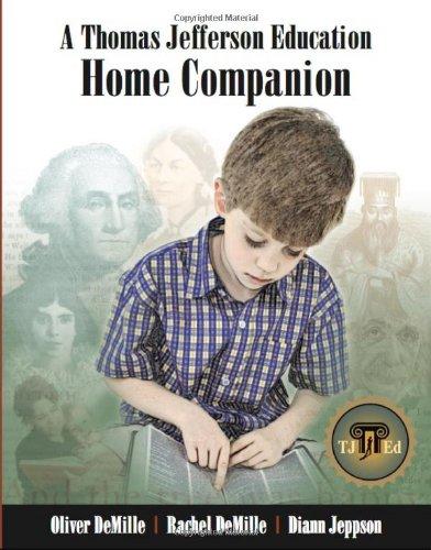 A Thomas Jefferson Education Home Companion (A Thomas Jefferson Education)