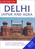 Delhi, Jaipur and Agra, Kapka Kassabova and Sagarika Ghose, 1859747884
