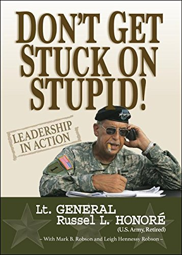 Read Online Don't Get Stuck on Stupid!: Leadership in Action pdf
