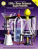 150 + Easy Science Experiments, Mark Twain Media, 1580371078