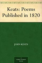 Keats: Poems Published in 1820 Kindle Edition