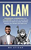 Islam:Progressive or Regressive in the 21st century