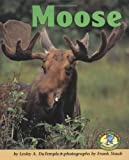 Moose, Lesley A. DuTemple, 0822530317