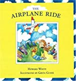 The Airplane Ride, Howard White, 0889712247