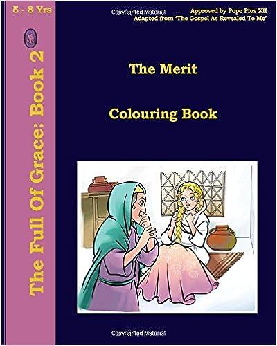 The Merit Colouring Book (The Full of Grace) (Volume 2)