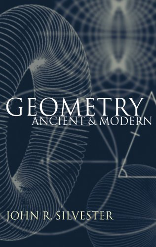 [Free] Geometry: Ancient and Modern<br />KINDLE