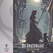 De unaturlige (Humaran trilogien 2) | Sascha Christensen
