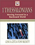 1 Thessalonians, Gene A. Getz and Tony Beckett, 0847402118