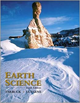 Earth science 10th edition edward j tarbuck frederick k earth science 10th edition edward j tarbuck frederick k lutgens dennis g tasa 9780130353900 books amazon fandeluxe Image collections