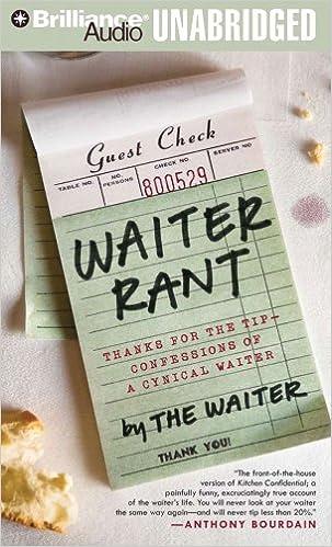 Epub gratis ebøker nedlasting Waiter Rant: Thanks for the Tip - Confessions of a Cynical Waiter (Norwegian Edition) PDF 1423370716