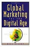 Global Marketing for the Digital Age, Bill Bishop, 0844222542