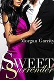Sweet Surrender (Sweet Jealousy, Book Two) (Sweet Jealousy series 2)