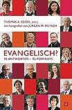 img - for Evangelisch?: 95 Antworten - 95 Portr ts (German Edition) book / textbook / text book