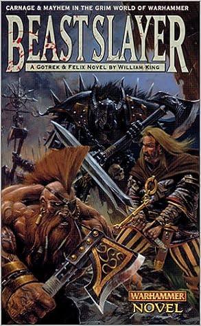 Beastslayer warhammer novels william king 9780743411615 beastslayer warhammer novels william king 9780743411615 amazon books fandeluxe Image collections
