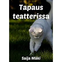 Tapaus teatterissa (Finnish Edition)
