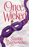 Once Wicked, Sherri Browning, 0440235286