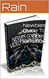 Newbies Guide To Video Marketing