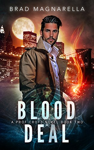 Blood Deal (Prof Croft Book 2)]()