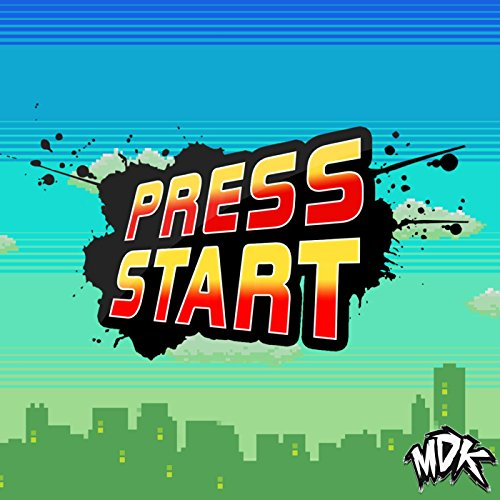 Press Start [Explicit] by MDK on Amazon Music - Amazon.com