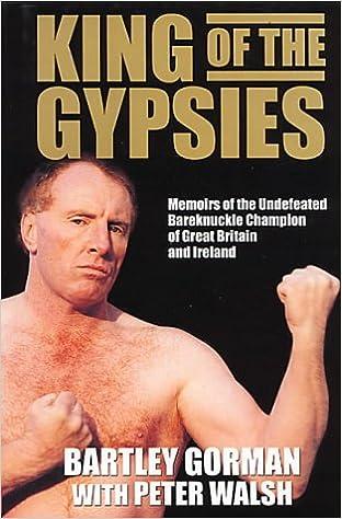 King Of The Gypsies Memoirs Undefeated Bareknuckle Champion Great Britain And Ireland Amazonde Bartley Gorman Fremdsprachige Bucher