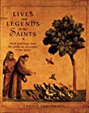 img - for Lives and Legends of the Saints: With Paintings from the Great Art Museums of the World book / textbook / text book