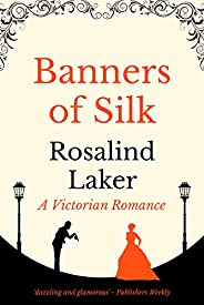Banners of Silk (English Edition)