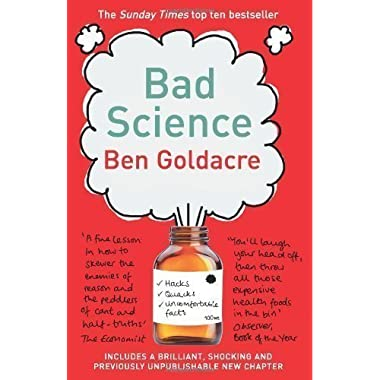 Bad Science by Goldacre, Ben on 02/04/2009 unknown edition