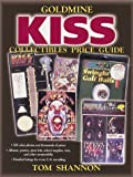 Goldmine Kiss Collectibles Price Guide, Tom Shannon, 0873418549