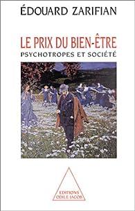 Le prix du bien-être psychotropes et societe par Edouard Zarifian