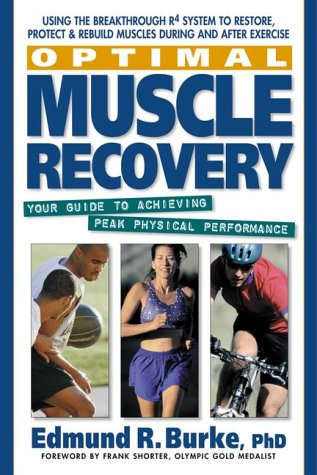 Optimal Muscle Recovery: Your Guide to Achieving Peak Physical Performance (Peak Recovery)
