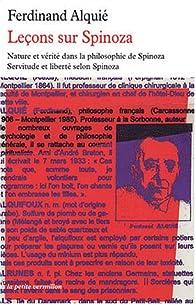 Leçons sur Spinoza : Nature et vérité dans la philosophie de Spinoza, Servitude et liberté selon Spinoza par Ferdinand Alquié