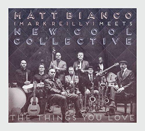 Matt Bianco - The Things You Love - Zortam Music