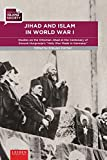 img - for Jihad and Islam in World War I: Studies on the Ottoman Jihad on the Centenary of Snouck Hurgronje's