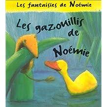 GAZOUILLIS DE NOÉMIE (LES)