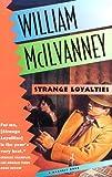 Strange Loyalties, William McIlvanney, 0156856441