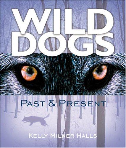 Download Wild Dogs: Past & Present pdf epub