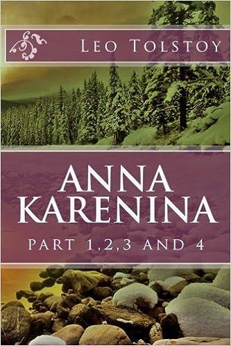 Anna Karenina Part 1 2 3 And 4 Volume 1 Leo Tolstoy