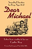 Dear Michael: Sexuality Education for Boys Ages 11-17