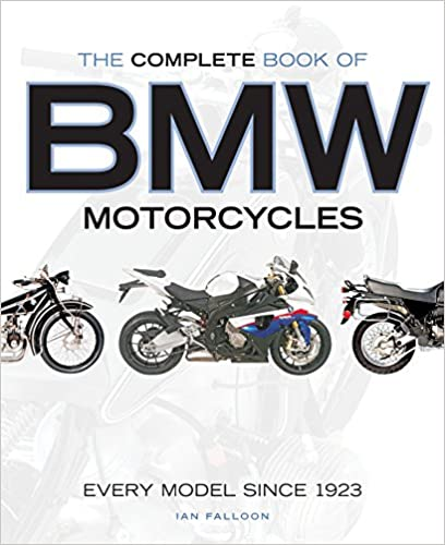 The Complete Book Of Bmw Motorcycles: Every Model Since 1923 por Ian Falloon epub