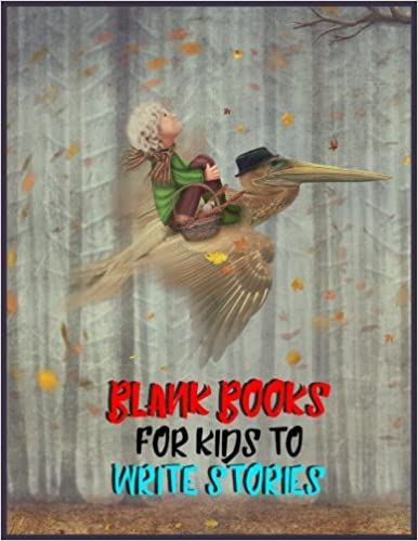 Blank Books For Kids To Write Stories: 8.5 x 11, 120 Unlined Blank Pages For Unguided Doodling, Drawing, Sketching & Writing