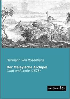 Book Der Malayische Archipel: Land und Leute (1878)