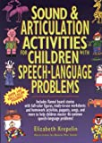 Sound & Articulation Activities for Children With Speech-Language Problems