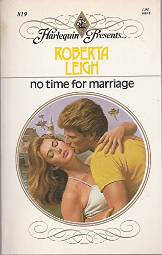 No Time For Marriage