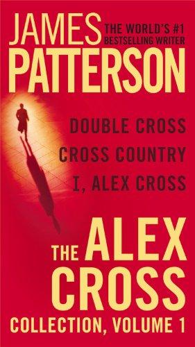 The Alex Cross Collection: I, Alex Cross / Cross Fire - Book  of the Alex Cross