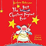 The Best Christmas Pageant Ever | Barbara Robinson